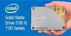 Intel� Solid-State Drive 530 & 730 Series