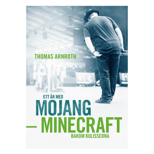 Ett �r med Mojang - Minecraft Bakom Kulisserna