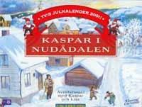 TVs Julkalender 2001 - Kaspar i Nud�dalen